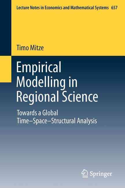 Empirical Modelling in Regional Science By Mitze, Timo